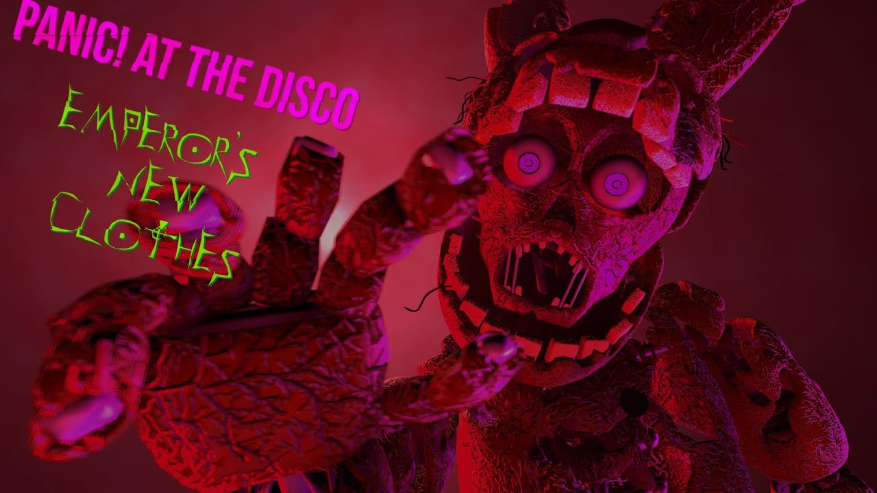 Panic at the disco emperors new clothes fnaf